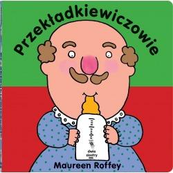 PRZEKŁADKIEWICZOWIE książeczka dla dzieci Maureen Roffey
