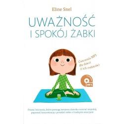 UWAŻNOŚĆ I SPOKÓJ ŻABKI książka Eline Snel