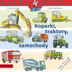 KOPARKI, TRAKTORY, SAMOCHODY książeczka Frank Littek