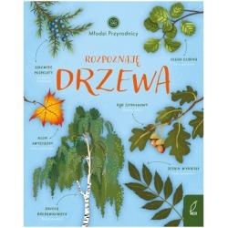 ROZPOZNAJĘ DRZEWA Młodzi przyrodnicy książeczka dla dzieci