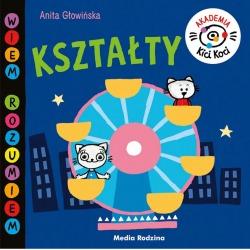 KSZTAŁTY. AKADEMIA KICI KOCI książeczka dla dzieci Anita Głowińska