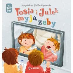 TOSIA I JULEK MYJĄ ZĘBY książeczka dla dzieci Magdalena Boćko-Mysiorska