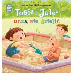 TOSIA I JULEK UCZĄ SIĘ DZIELIĆ książeczka dla dzieci Magdalena Boćko-Mysiorska