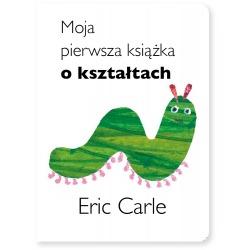 MOJA PIERWSZA KSIĄŻKA O KSZTAŁTACH książka wyd. II Eric Carle